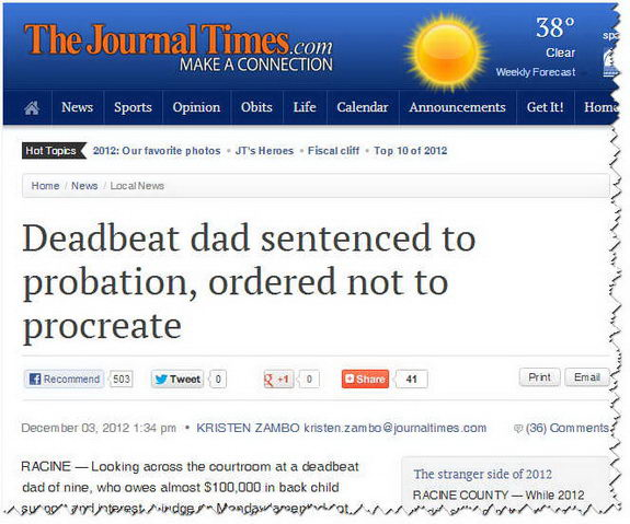 Headline: Deadbeat dad sentenced to probation, ordered not to procreate