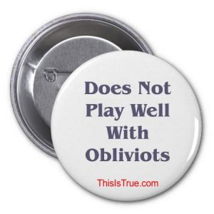 obliviot button 300x300 - Why Are You Here?