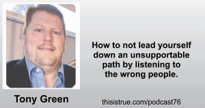 076: Leading Yourself Down a Path